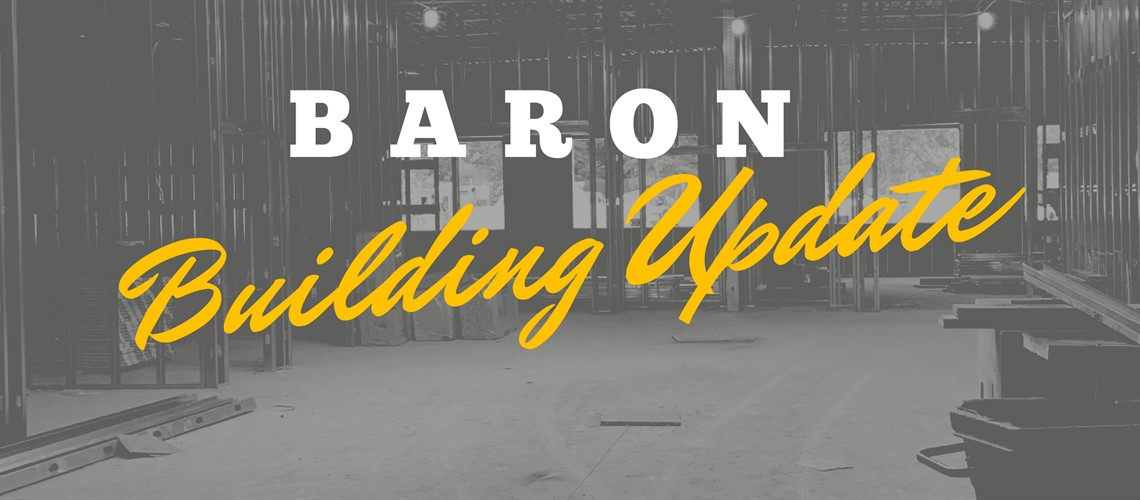 Baron Building Update