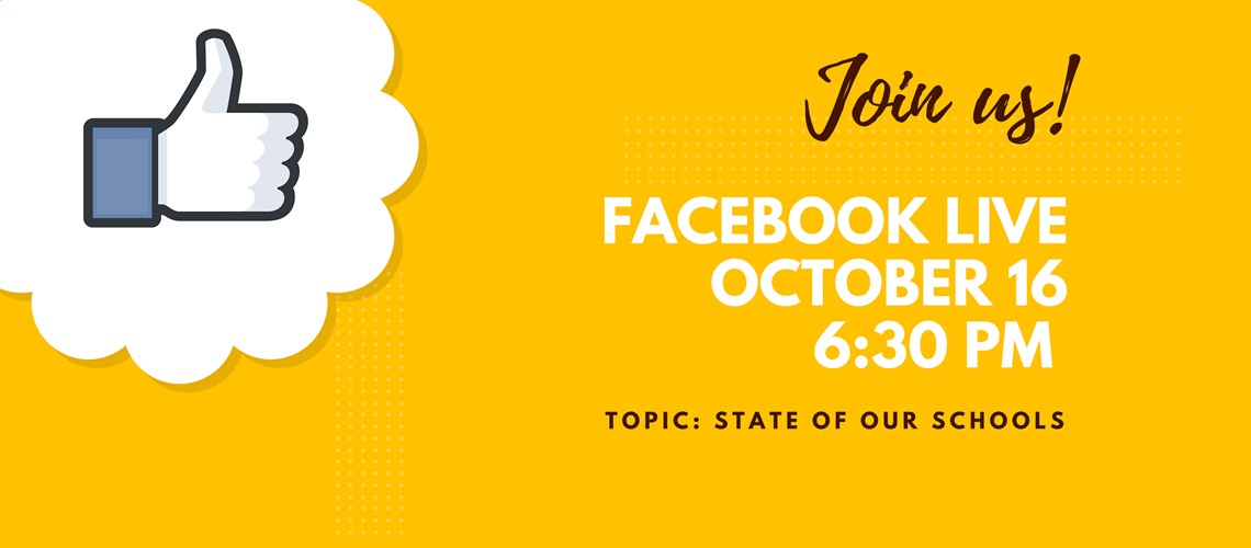 State of our Schools FB Live Event