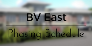 BV East Phasing Schedule